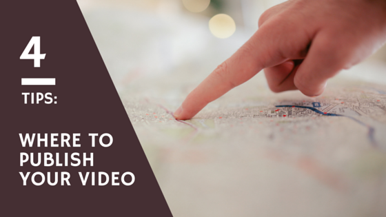 4-Tips-to-Publish-Video.png