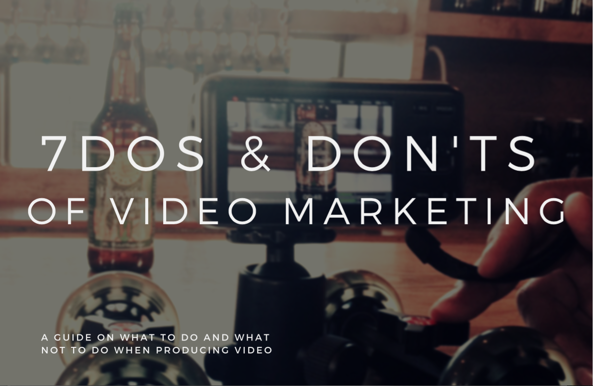 7_Dos_and_Donts_Video_Marketing.png