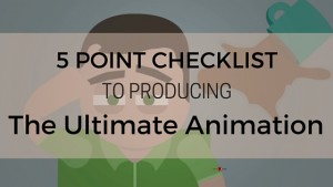 The-Ultimate-Animation-Check-List-300x169.jpg